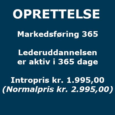 Lederuddannelse - Oprettelse - Markedsføring 365 - Produkt - Lederuddannelserne.dk
